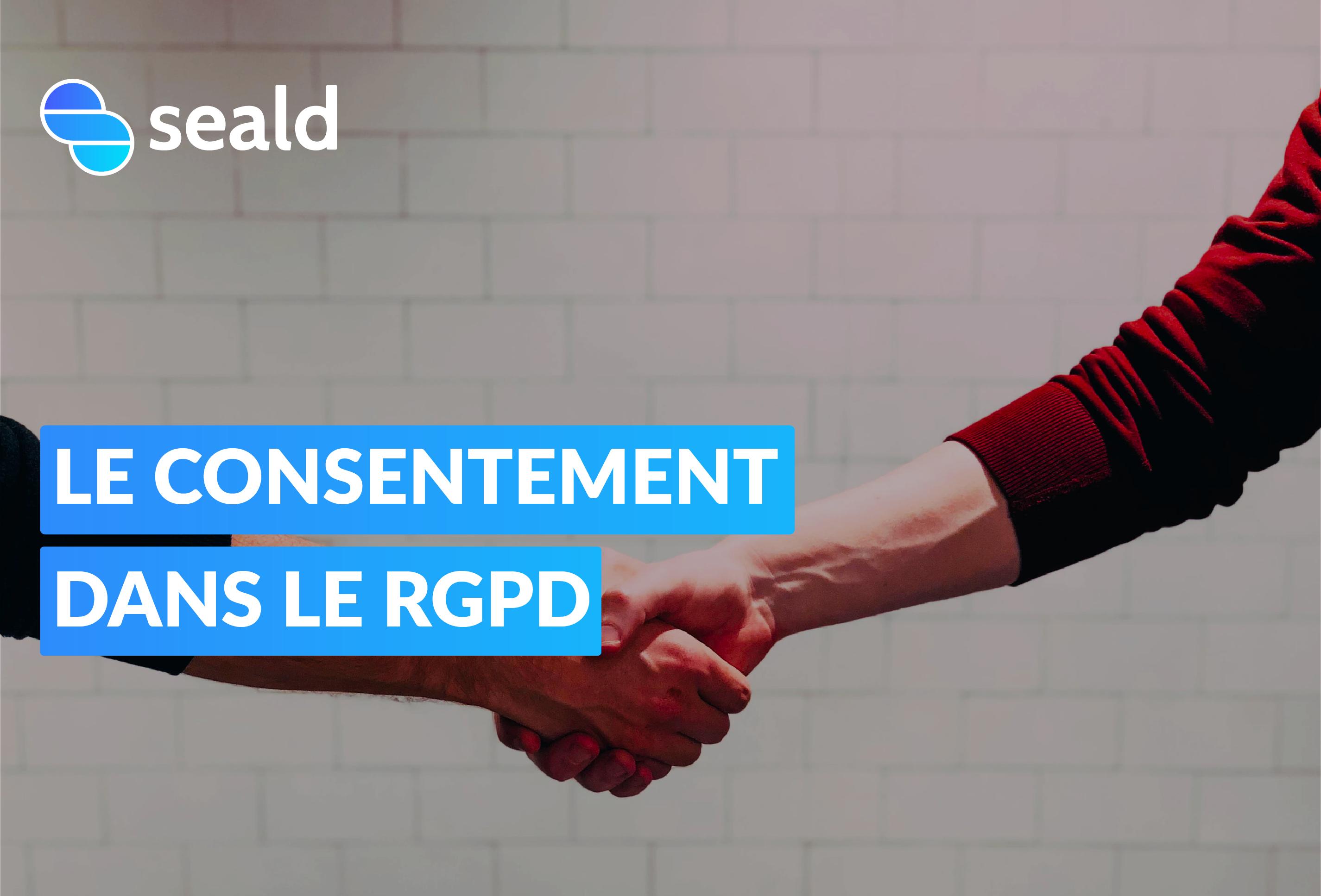 Le consentement dans le RGPD