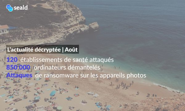 L'actualité décryptée | Août