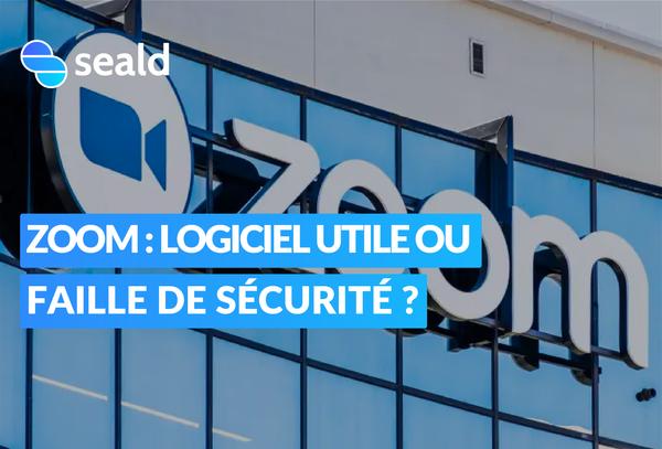 Zoom : logiciel utile ou faille de sécurité ? L'avis d'experts.